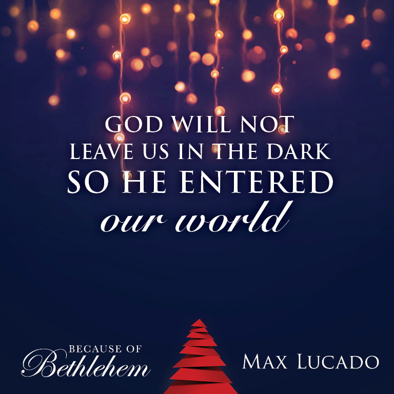 A Christmas Book From Max Lucado U2013 Because Of Bethlehem: Love Is Born, Hope  Is Here