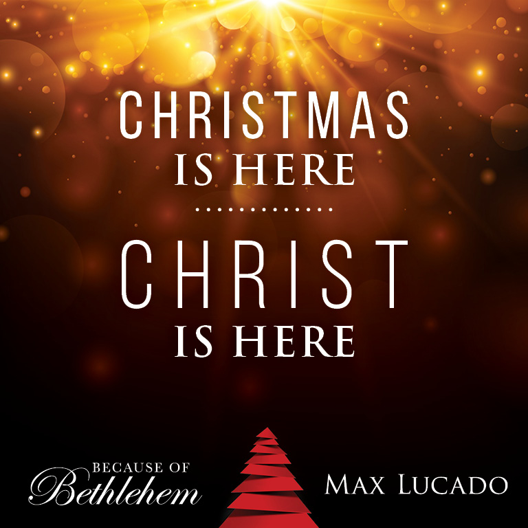 A Christmas Book From Max Lucado Because Of Bethlehem