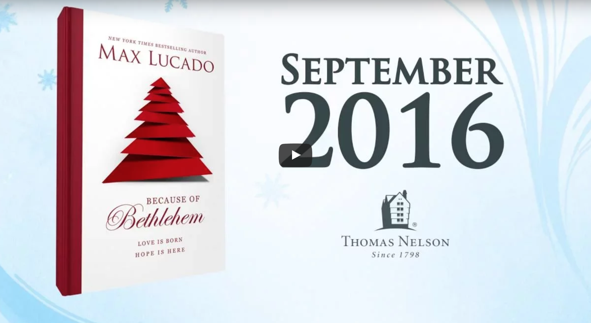 A Christmas Book from Max Lucado – Because of Bethlehem: Love Is ...